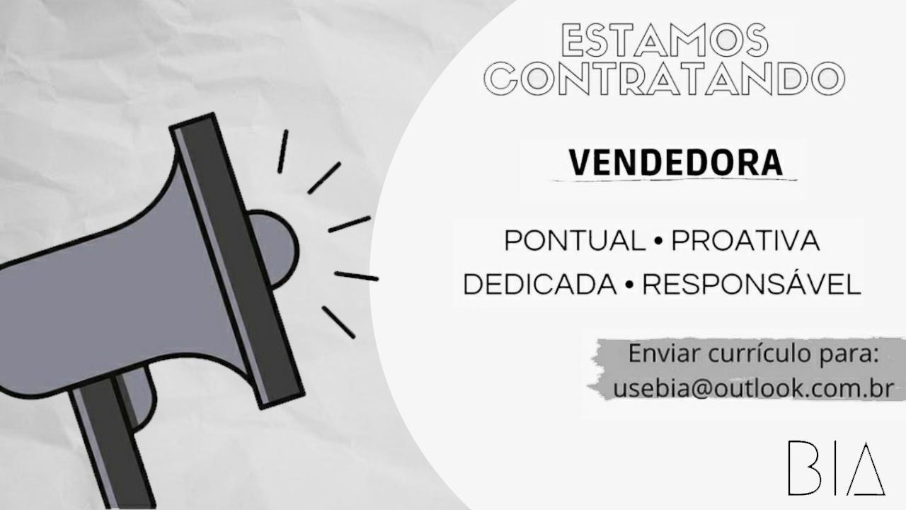 VAGAS DE EMPREGO para VENDEDORA