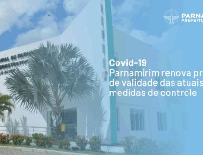 Covid-19: Parnamirim renova prazo de validade das atuais medidas de controle